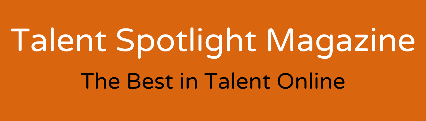 Talent Spotlight Magazine